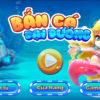 Review, đánh giá game Bắn cá đại dương đổi thưởng