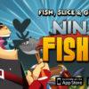 Game ninja câu cá hấp dẫn dành cho bạn thử sức